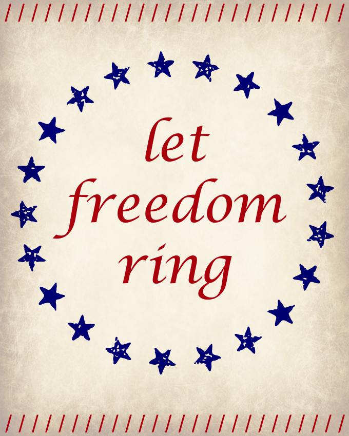 """Let Freedom Ring""- 4th of July FREE Printable"