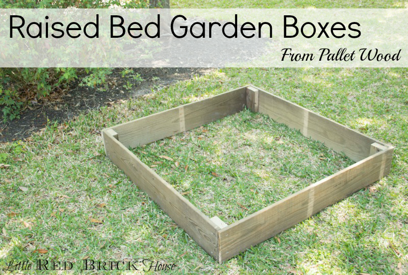 Pallet Wood Raised Bed Garden Boxes Little Red Brick House